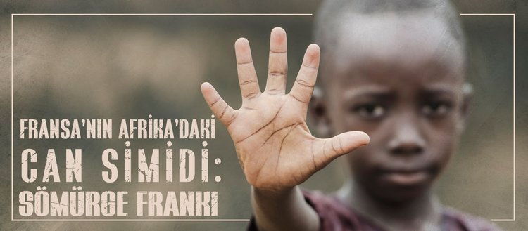 Fransa'nın Afrika'daki can simidi: Sömürge Frankı