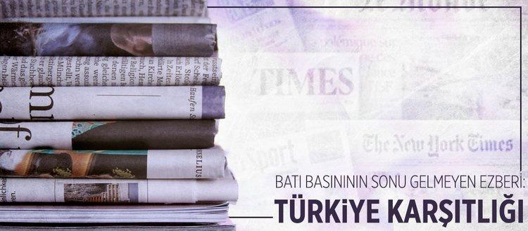 Batı basınında sonu gelmeyen ezber: Türkiye karşıtlığı