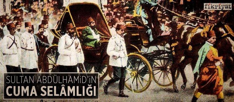 Sultan Abdülhamid'in Cuma Selâmlığı(22.09.2018 )