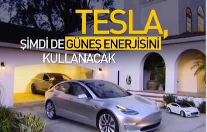 Tesla, şimdi de güneş enerjisini kullanacak
