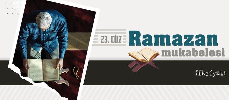 Ramazan mukabelesi Kur'an-ı Kerim hatmi 23. cüz