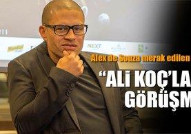 Alex De Souza'dan Ali Koç ve Fenerbahçe açıklaması!
