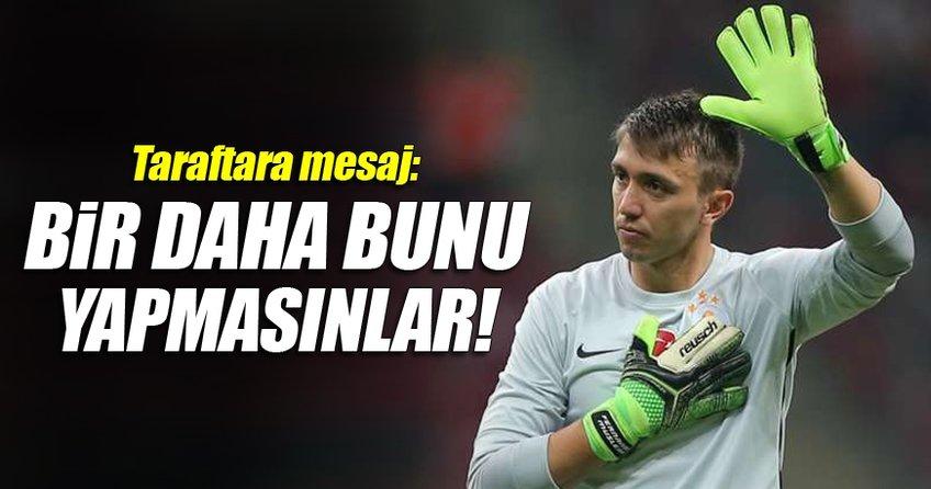 Muslera'dan Galatasaray taraftarına: Bir daha yapmayın!