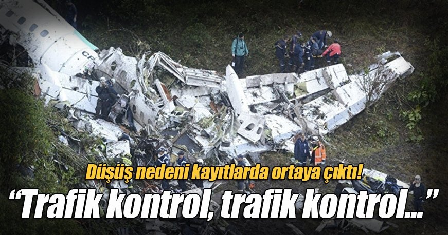 Kolombiya uçağının düşüş nedeni ortaya çıktı