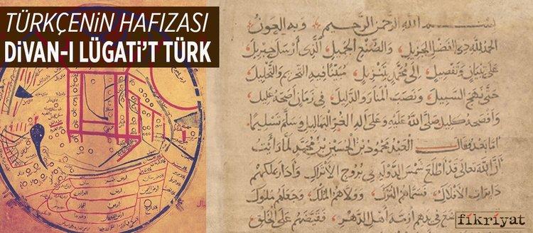 Türkçenin hafızası Divânü Lugâti't-Türk
