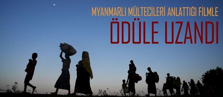 Myanmarlı mültecileri anlattığı filmiyle ödüle uzandı