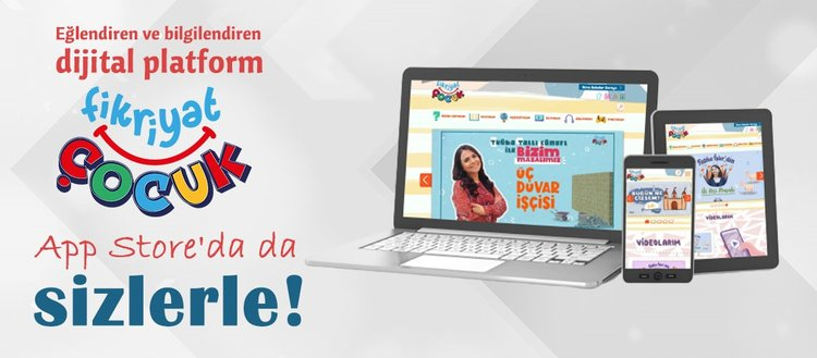Eğlendiren ve bilgilendiren dijital platform Fikriyat Çocuk artık App Store'da da sizlerle!