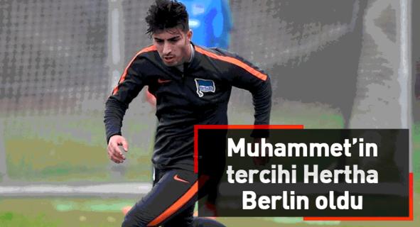 Muhammet'in tercihi Hertha Berlin oldu