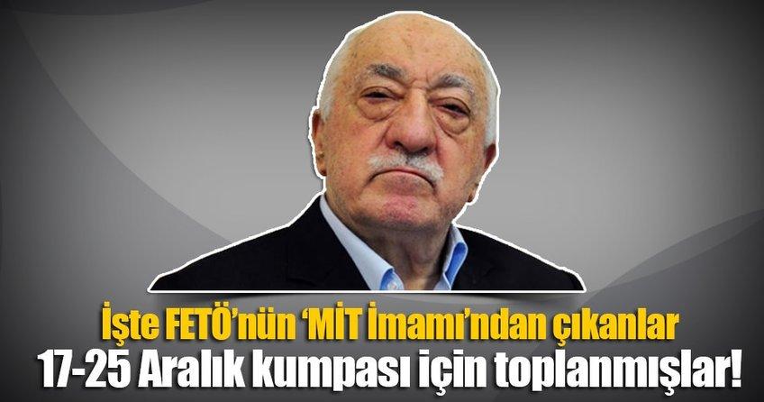 FETÖ'nün Türkiye imamları 17-25 Aralık için toplanmış