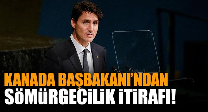 Kanada Başbakanından sömürgecilik itirafı