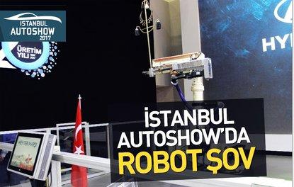 İSTANBUL AUTOSHOW'DA ROBOT ŞOV