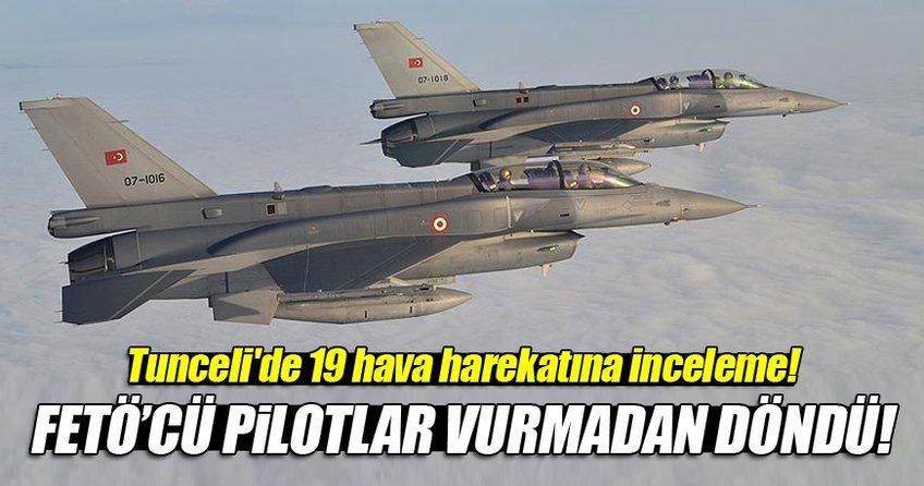 Tunceli'de 19 hava harekatına inceleme