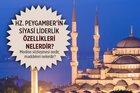 Hz. Peygamber'in siyasi liderlik özellikleri nelerdir? Medine sözleşmesi nedir, maddeleri nelerdir?