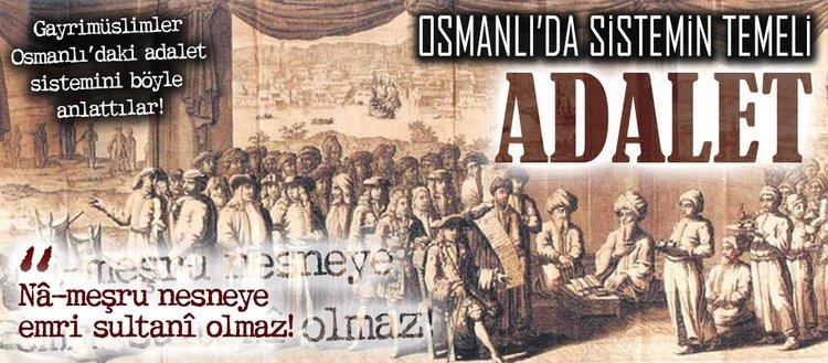 Osmanlı'da sistemin temeli: Adalet