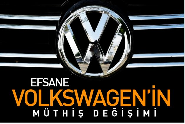 Efsane Volkswagen'in müthiş değişimi