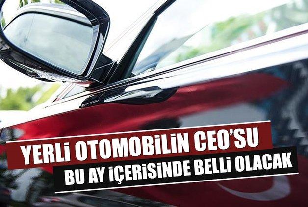 Yerli otomobilin CEO'su bu ay içerisinde belli olacak