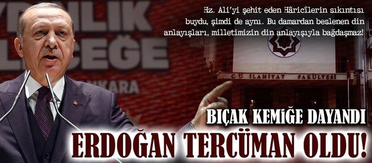 Bir destek de Çukurova Üniversitesinden: Erdoğan tercüman oldu!