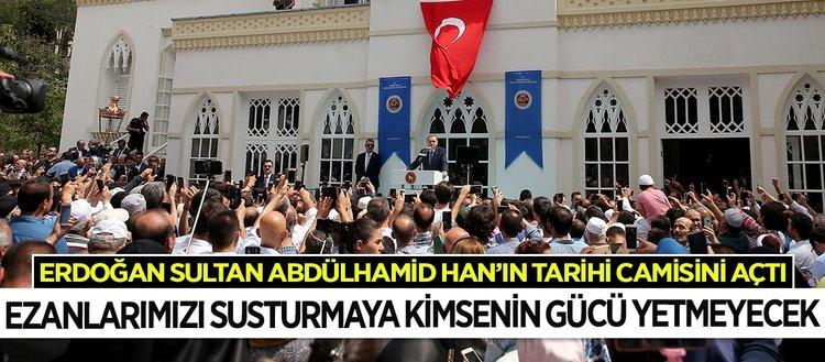 Camiler birlik ve beraberliğimizin simgesidir
