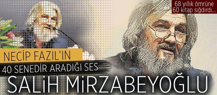 68 yıla 60 kitap sığdıran yazar-mütefekkir: Salih Mirzabeyoğlu