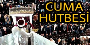 """Cuma Hutbesi: """"Allah Katında Din İslam'dır"""""""