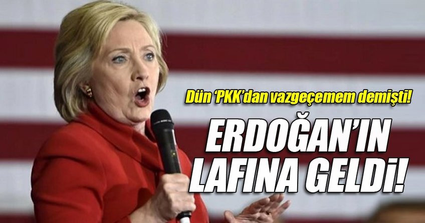 ABD Başkan adayı Hillary Clinton Erdoğan'ın lafına geldi.