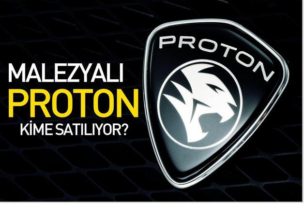 Malezyalı Proton kime satılıyor?