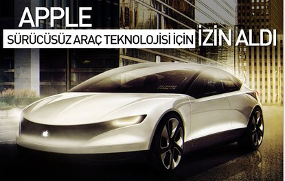Apple, sürücüsüz araç teknolojisi için izin aldı