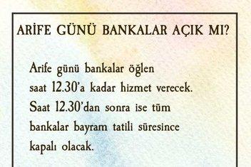 2019 Arefe günü resmi tatil mi? Bankalar arife günü açık mı?