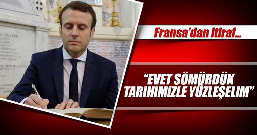 Macron: Fransa tarihiyle yüzleşmeli
