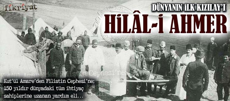 Dünyanın ilk Kızılay'ı: Hilâl-i Ahmer
