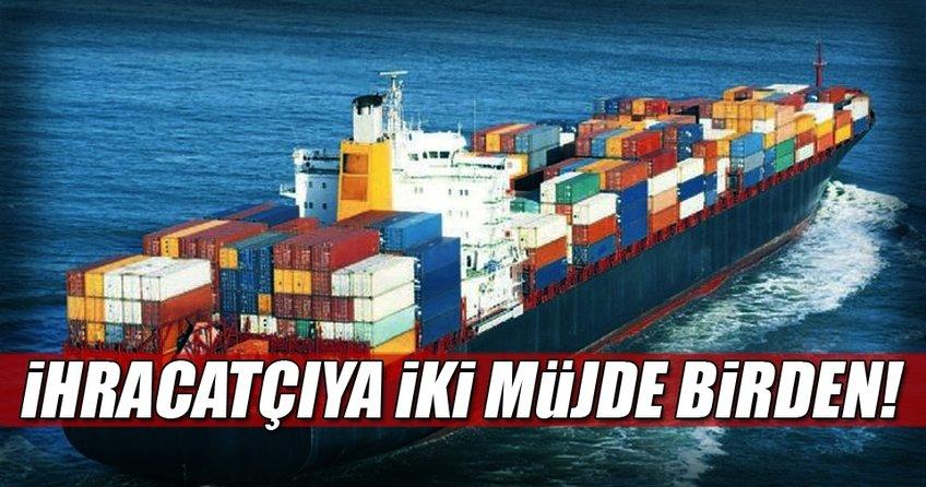 Hükümet'ten ihracatçıya iki müjde birden