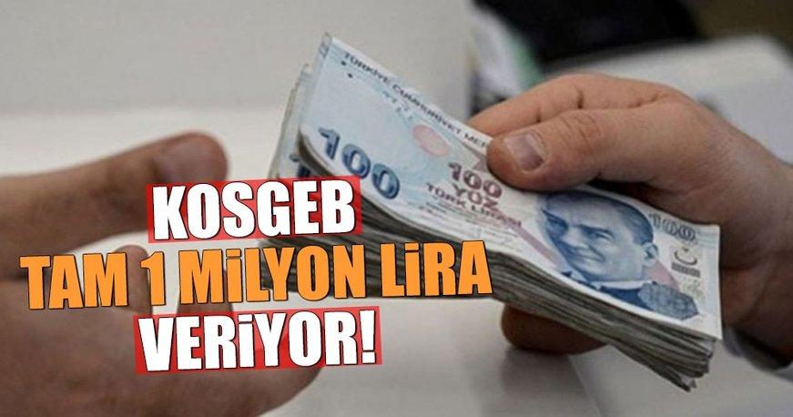 KOSGEB işletmelere tam 1 milyon lira veriyor!