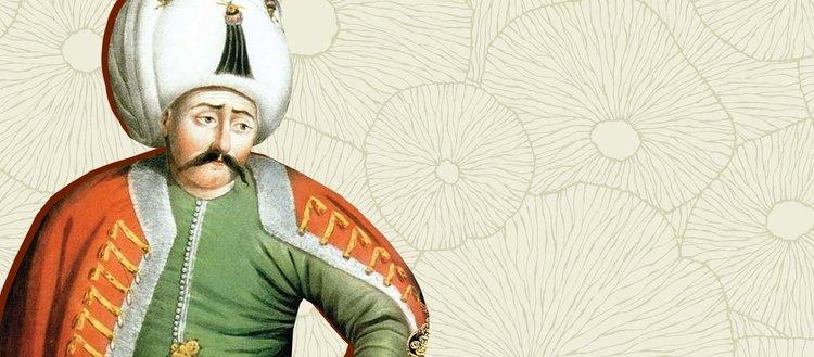 8 yıla 80 yıl sığdıran Yavuz Sultan Selim'in...