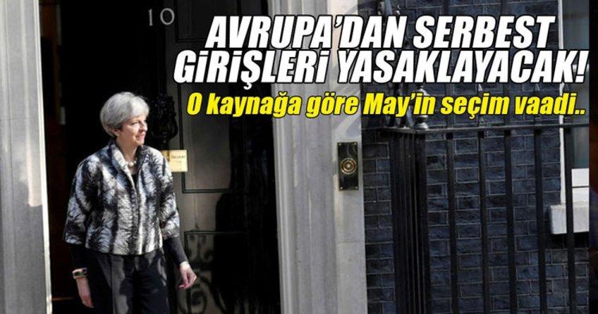 İngiltere Başbakanı May, seçim öncesinde ABden serbest girişleri yasaklayacağını vaat edecek
