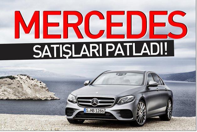 Mercedes satışları patladı!