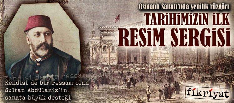 Osmanlı Sanatında yenilik rüzgârı: Tarihimizin ilk resim sergisi