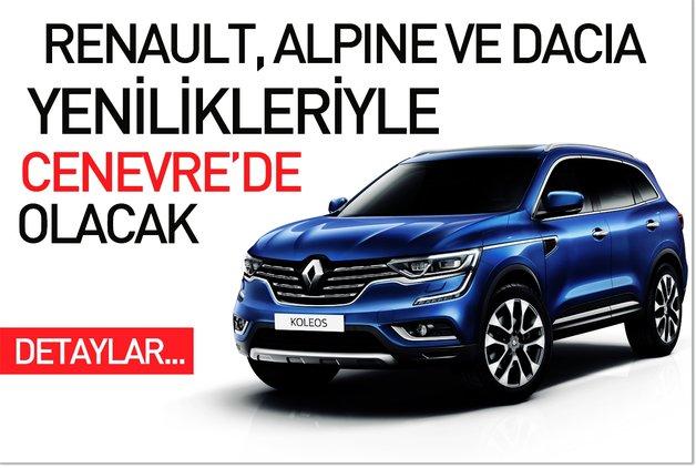 Renault, Alpine ve Dacia yenilikleriyle Cenevre'de olacak