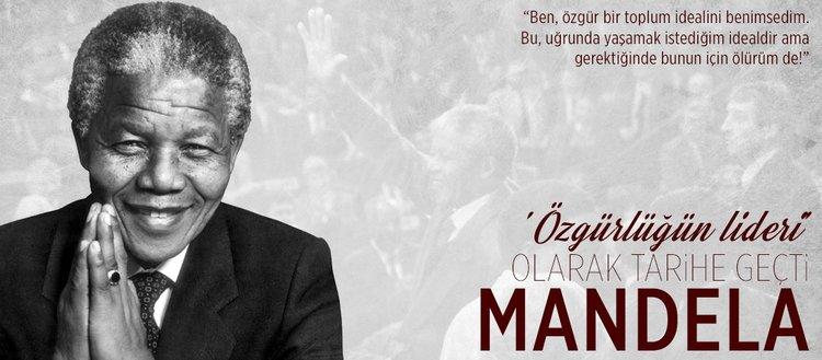 'Özgürlüğün lideri' olarak tarihe geçti: Nelson Mandela
