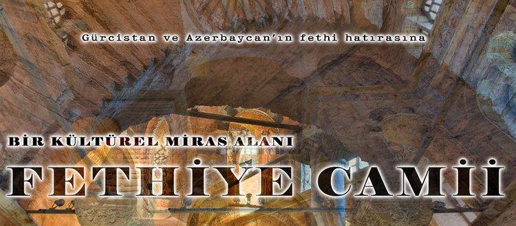 """Bir kültürel miras alanı """"Fethiye Camii"""""""
