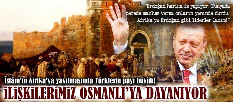 Nijerya ile ilişkilerimiz Osmanlı'ya dayanıyor!