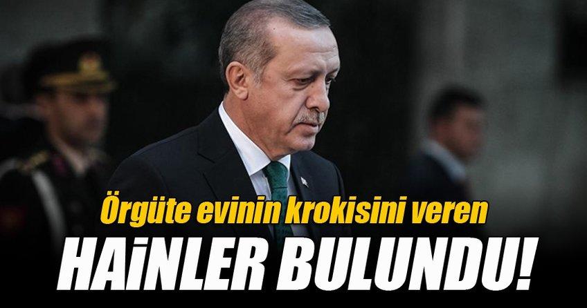 Erdoğan'a suikast krokisini örgüte veren hainler bulundu