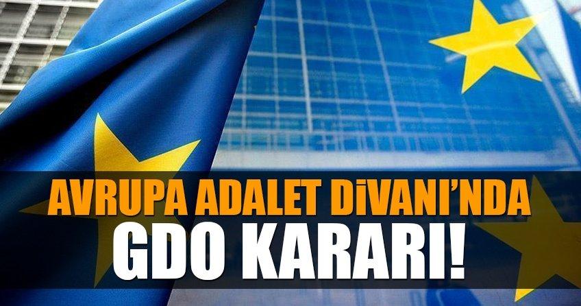 Avrupa Adalet Divanından GDO kararı
