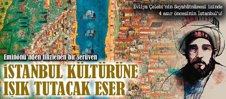 İstanbul kültürüne ışık tutacak eser