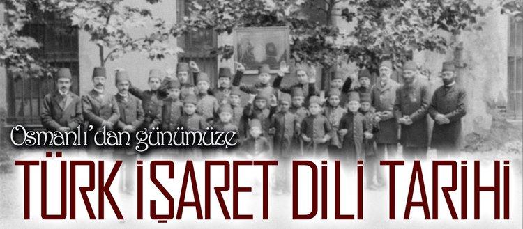 Osmanlı'dan günümüze Türk işaret dili tarihi