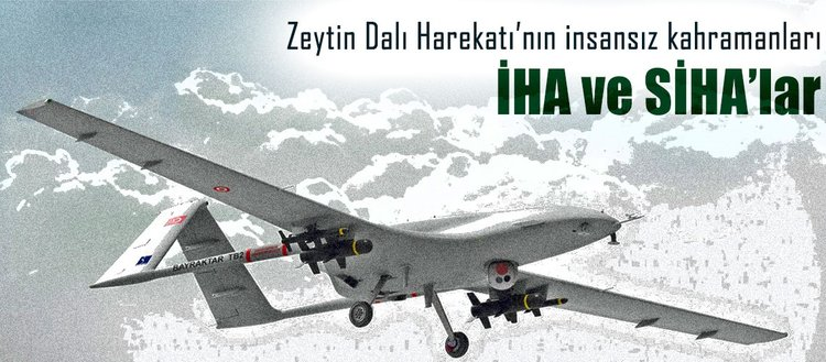 Askeri harekâtların kuvvet çarpanı: İnsansız hava araçları