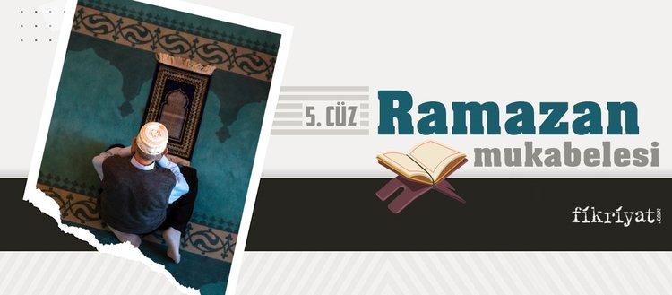 Ramazan mukabelesi Kur'an-ı Kerim hatmi 5. cüz