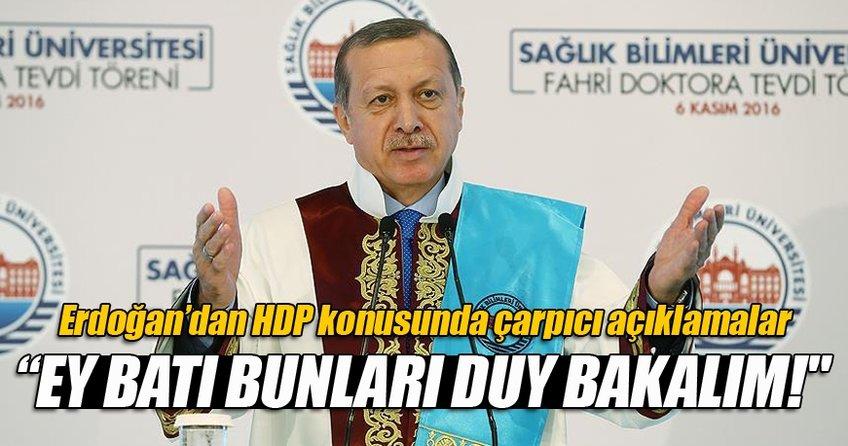 Cumhurbaşkanı Erdoğan'dan HDP yorumu: Bu densizler...