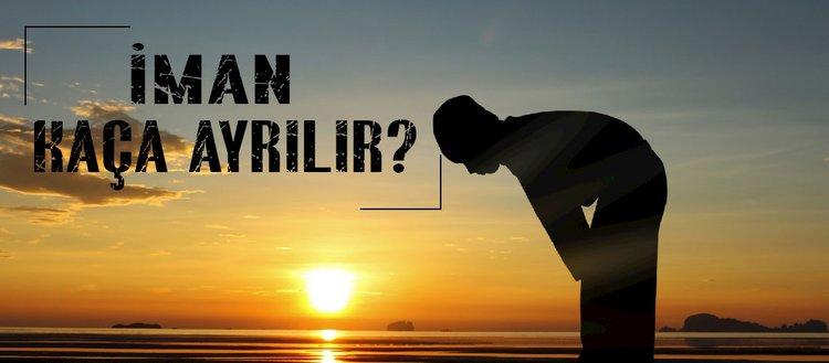 İman kaça ayrılır? İcmali ve tafsili iman nedir? Tevhid kelimesinin anlamı nedir? İcmali ve tafsili iman ayrımı neyi ifade etmektedir?