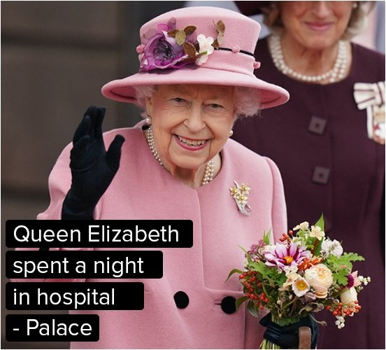 Queen Elizabeth spent a night in hospital - Palace says