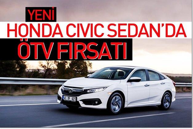 Yeni Honda Civic Sedan'da ÖTV fırsatı